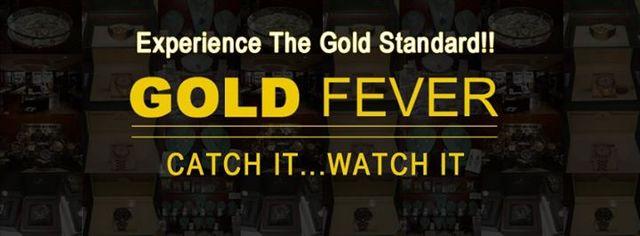 Gold Fever Catch It….Watch It