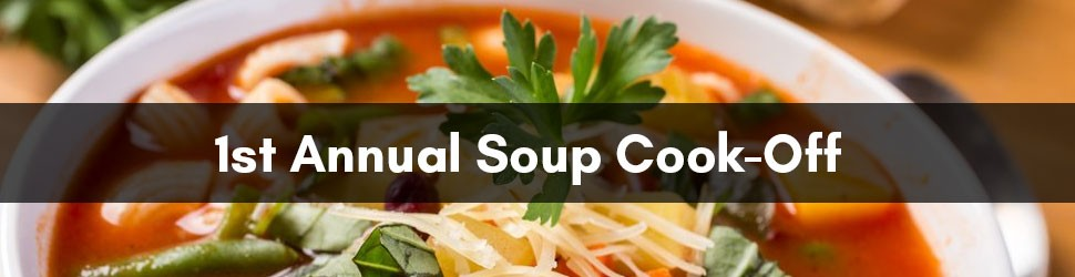 1st Annual Soup Cook-Off